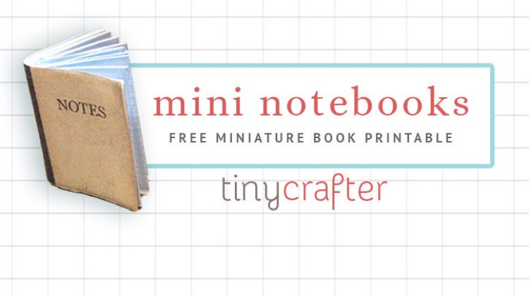 Miniature Dollhouse Notebook DIY Tutorial & Free Printable