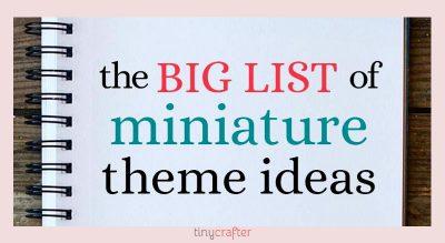 41+ Creative Theme Ideas for Dollhouses, Dioramas, Miniatures & Assemblage Art