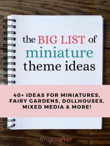 miniature theme ideas
