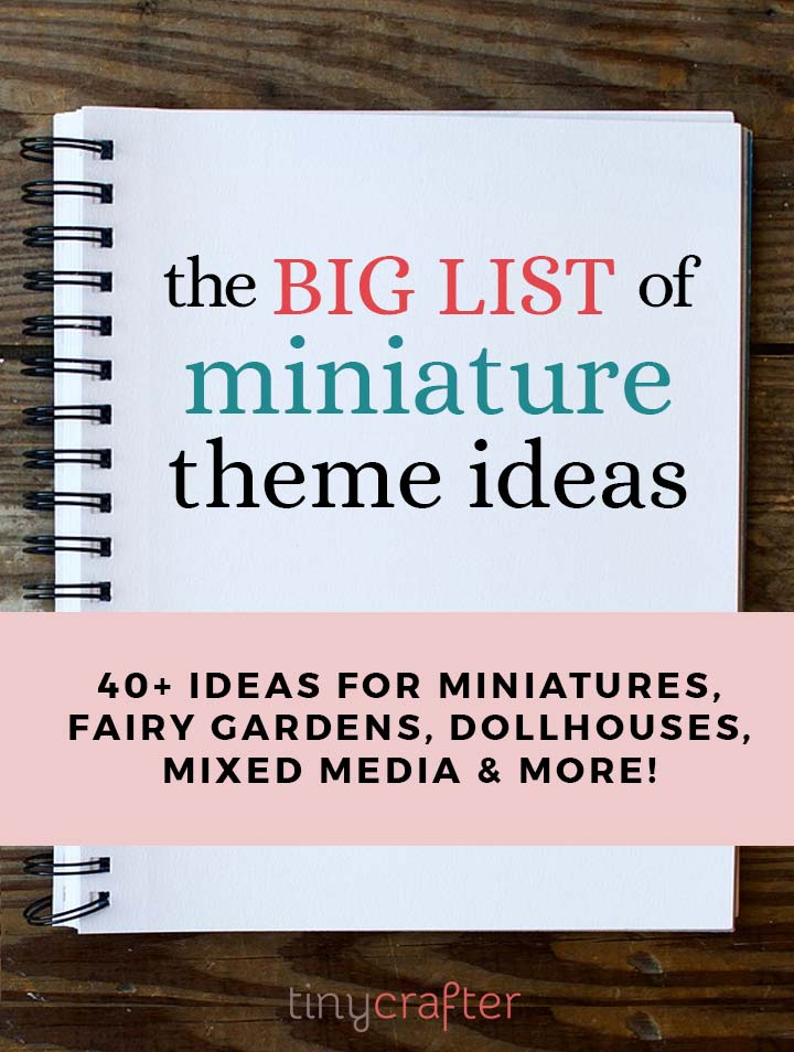 miniature theme ideas