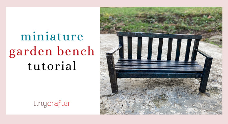 miniature garden bench DIY tutorial