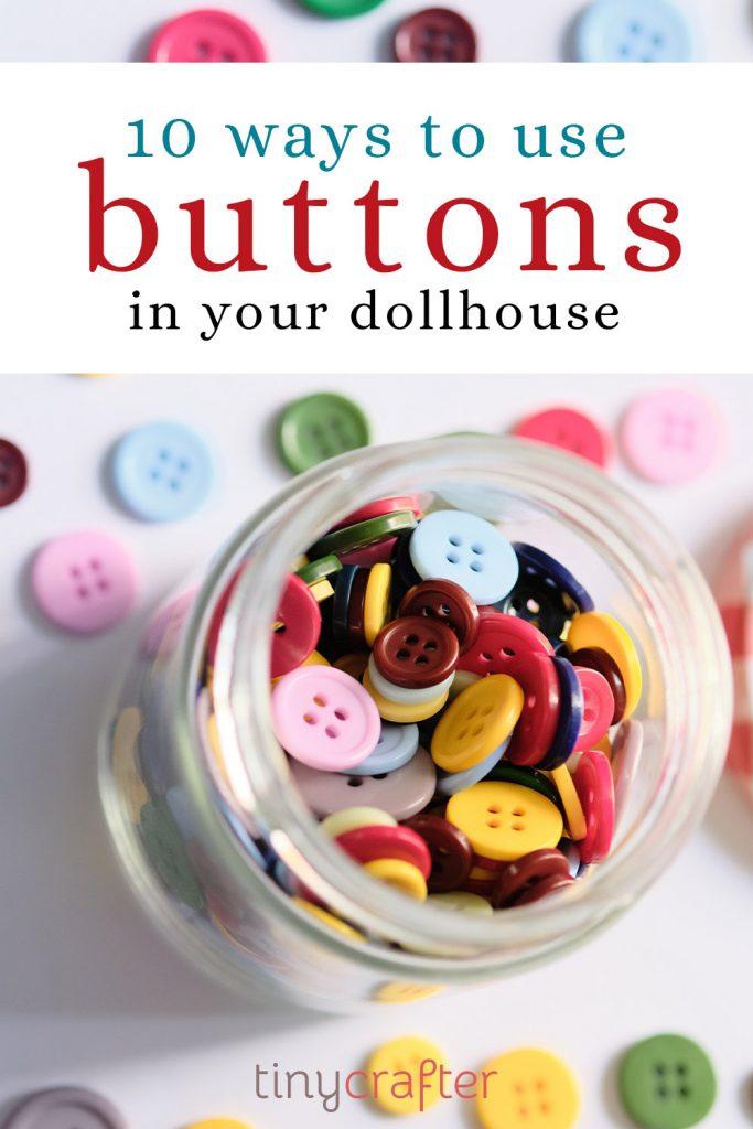 dollhouse button ideas