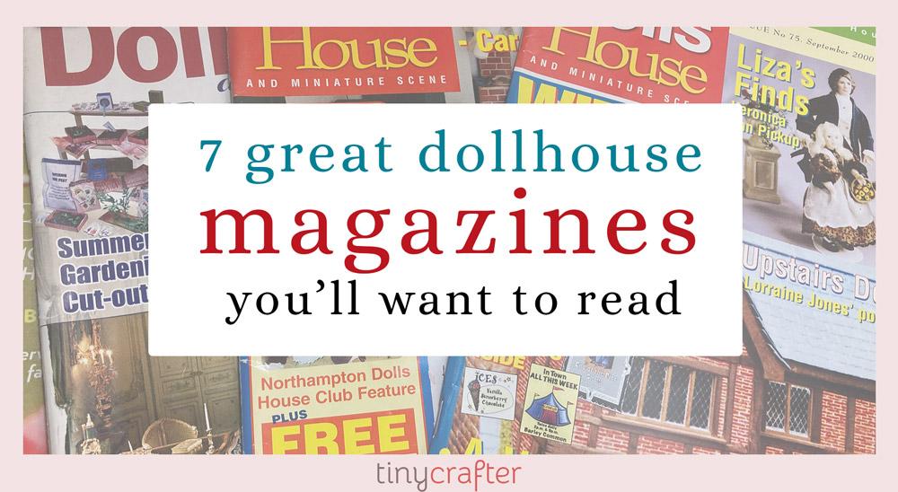 dollhouse magazines to read